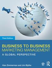 Business to Business Marketing Management: A Global Perspective, Edition 3