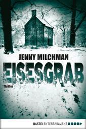 Eisesgrab: Thriller