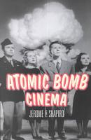 Atomic Bomb Cinema PDF