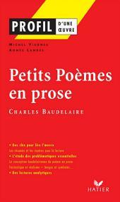 Profil - Baudelaire : Petits Poèmes en prose: Analyse littéraire de l'oeuvre