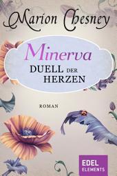 Minerva - Duell der Herzen