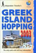 Independent Traveller s Greek Island Hopping 2003 PDF