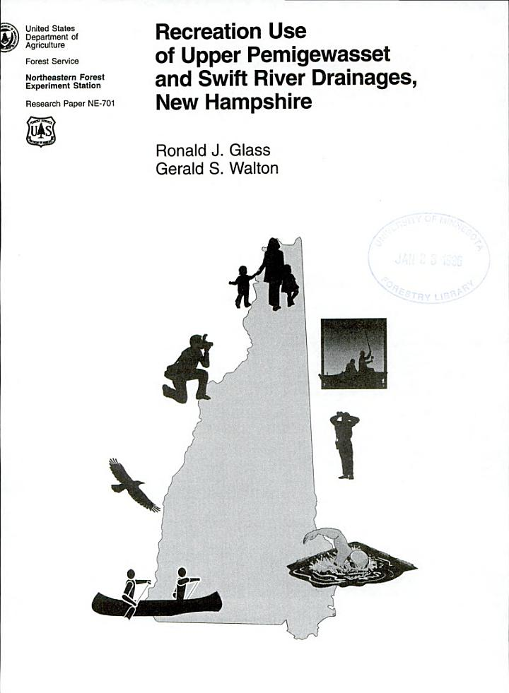 Recreation Use of Upper Pemigewasset and Swift River Drainages, New Hampshire
