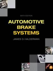 Automotive Brake Systems: Edition 6