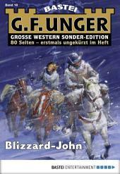 G. F. Unger Sonder-Edition - Folge 018: Blizzard-John