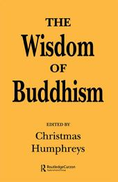The Wisdom of Buddhism