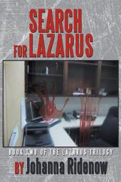 Search for Lazarus: Book Two of the Lazarus Trilogy