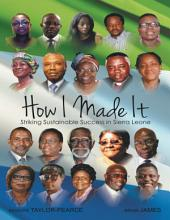 How I Made It: Striking Sustainable Success In Sierra Leone