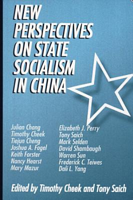 New Perspectives on State Socialism in China PDF