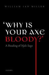 'Why is your axe bloody?': A Reading of Njàls Saga