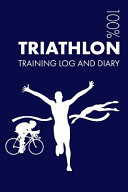 Triathlon Training Log and Diary