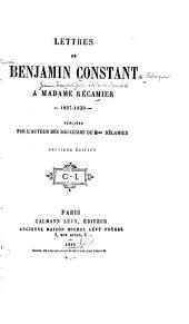 Lettres de Benjamin Constant à Madame Récamier 1807-1830