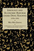 Ideology and Economic Reform Under Deng Xiaoping  1978 1993 PDF