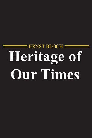 The Heritage of Our Times PDF