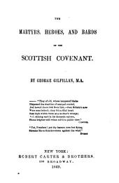 The Martyrs, Heroes and Bards of the Scottish Covenant