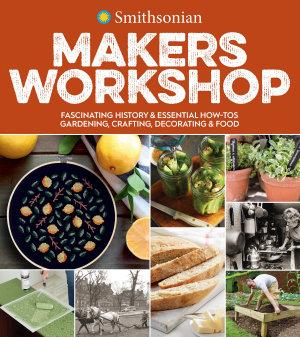 Smithsonian Makers Workshop