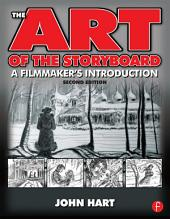 The Art of the Storyboard: A filmmaker's introduction, Edition 2