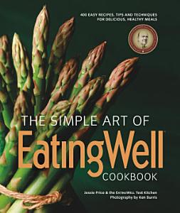 The Simple Art of EatingWell Book