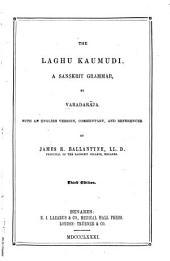 The Laghu Kaumudi: A Sanskrit Grammar