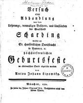Versuch einer Abhandlung von dem Ursprunge, vormaligen Besitzern, und Umständen der Grafschaft Scharding
