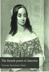 The Female Poets of America: With Portraits, Biographical Notices, and Specimens of Their Writings