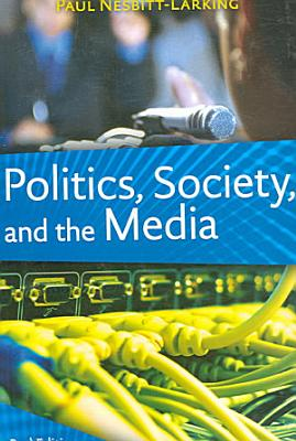 Politics  Society  and the Media PDF