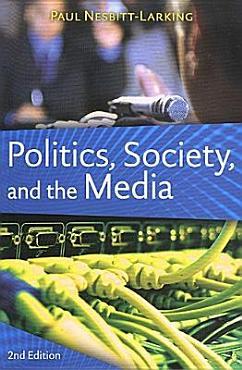 Politics  Society  and the Media PDF