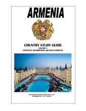 Armenia Country Study Guide Volume 1 Strategic Information and Developments