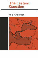 The Eastern question   1774   1923   a study in international relations PDF