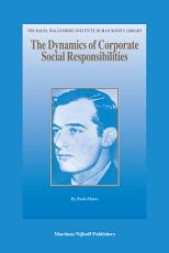 The Dynamics of Corporate Social Responsibilities
