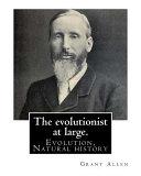 The Evolutionist at Large PDF
