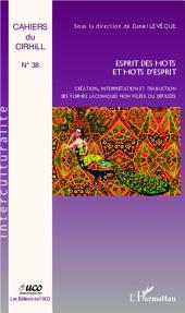 Esprit des mots et mots d'esprit: Création, interprétation et traduction des formes laconiques non figées ou défigées