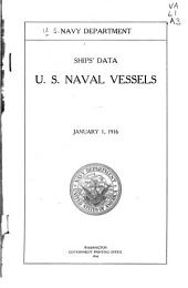 Ships' Data, U. S. Naval Vessels, 1911-
