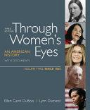 Through Women's Eyes, Volume 2: Since 1865