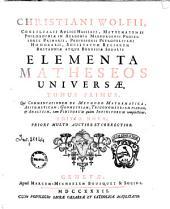*Elementa matheseos universae: 1. Qui Commentationem de Methodo Mathematica, Arithmeticam, Geometriam, Trigonometriam Planam, et Analisim, tam finitorum quam infinitorum complectitur, Volume 2