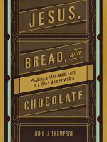 Jesus  Bread  and Chocolate PDF