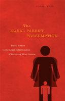 The Equal Parenting Presumption