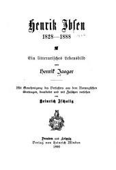 Henrik Ibsen, 1828-1888: ein litterarisches Lebensbild