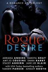 Rogue Desire: A Romance Anthology