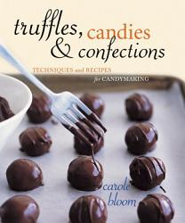 Truffles Candies And Confections Book PDF