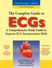 The Complete Guide to ECGs: Edition 3
