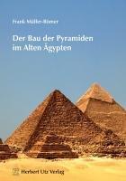 Der Bau der Pyramiden im Alten   gypten PDF