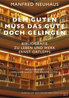 Bibliografie zu Leben und Werk Ernst Ortlepps PDF