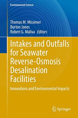 Intakes and Outfalls for Seawater Reverse Osmosis Desalination Facilities
