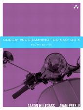 Cocoa Programming for Mac OS X: Edition 4