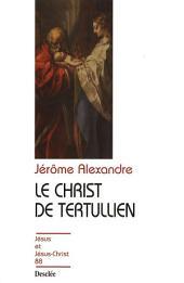Le Christ de Tertullien: JJC 88