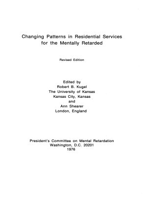 Changing Patterns in Residential Services for the Mentally Retarded PDF