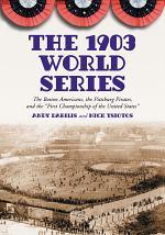 The 1903 World Series