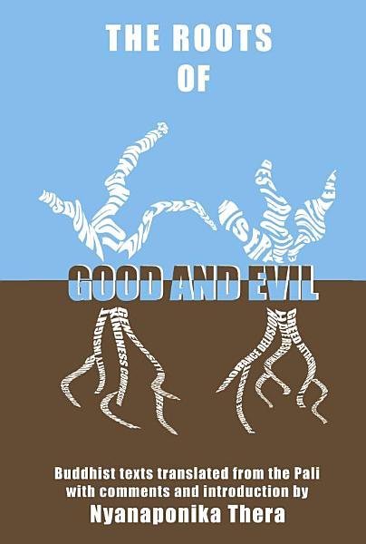 Download The Roots of Good and Evil Book
