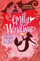 Emily Windsnap and the Siren s Secret PDF